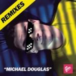 Tải nhạc Mp3 Michael Douglas (Remixes EP) miễn phí