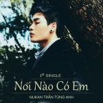 Nghe nhạc mới Nơi Nào Có Em (Single 2012)
