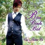 Nghe nhạc online Bầu Bình Bát Mp3 mới
