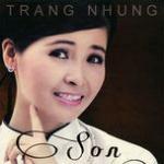 Tải nhạc hot Trang Nhung - Son Mp3 trực tuyến