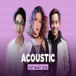 Nghe nhạc hay Top ACOUSTIC Hot Nhất 2018 Mp3 trực tuyến