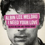 Nghe nhạc I Need Your Love (Oliver Nelson & Tobtok Remix) (Single) Mp3 hot