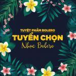 Tải bài hát hot Tuyển Tập Nhạc Trữ Tình Hay Nhất online