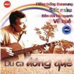 Tải bài hát Du Ca Đồng Quê (Vol.4) mới nhất