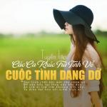 Tải bài hát mới Tuyển Tập Các Ca Khúc Trữ Tình Về Cuộc Tình Dang Dở Mp3 miễn phí
