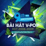 Tải nhạc hay 9 Bài Hát V-Pop Hot 2008-2009 - NhacCuaTui Năm Thứ 2 mới