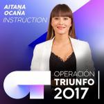 Tải bài hát Mp3 Instruction (Operacion Triunfo 2017) (Single) về điện thoại