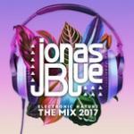 Nghe nhạc online Jonas Blue: Electronic Nature - The Mix 2017 nhanh nhất
