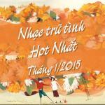 Nghe nhạc online Nhạc Trữ Tình Hot Nhất Tháng 1 Năm 2015 hay nhất