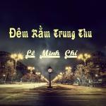 Nghe nhạc Mp3 Đêm Rằm Trung Thu (Single) hay nhất