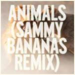 Tải bài hát Animals (Sammy Bananas Remix) (Single) Mp3 hot