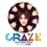 Nghe nhạc Craze (Debut Single) hay nhất