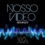 Nghe nhạc online Nosso Video (Remixes EP) hot