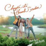 Download nhạc hot Chuyến Đi Của Thanh Xuân (Chuyến Đi Của Thanh Xuân OST) (Single) Mp3 trực tuyến