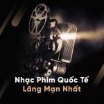 Download nhạc Mp3 Nhạc Phim Quốc Tế Lãng Mạn Nhất