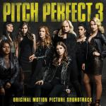 Download nhạc hay Pitch Perfect 3 (Original Motion Picture Soundtrack) mới nhất
