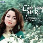 Nghe nhạc online Cánh Võng Mẹ Ru hot