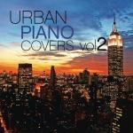 Nghe nhạc Urban Piano Covers, Vol. 2 Mp3 online