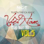 Nghe nhạc hay Tuyển Tập Ca Khúc Việt Nam Thập Niên 80 (Vol. 5) về điện thoại