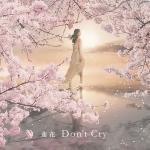 """Tải nhạc mới Don""""t Cry (Single) hay online"""