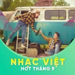 Tải bài hát Mp3 Nhạc Việt Hot Tháng 09/2017 nhanh nhất