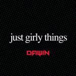 Tải nhạc hot Just Girly Things (Single) hay nhất