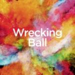 Tải bài hát mới Wrecking Ball (Single) Mp3 hot