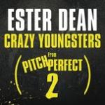 """Nghe nhạc hay Crazy Youngsters (From """"Pitch Perfect 2"""" Soundtrack) (Single) trực tuyến"""