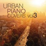Tải nhạc mới Urban Piano Covers, Vol. 3 Mp3 miễn phí