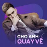 Download nhạc Mp3 Cho Anh Quay Về online