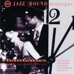 "Download nhạc hot Jazz ""Round Midnight - Chanteuses/ Female Jazz Vocalists Mp3 miễn phí"