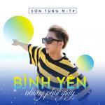 Nghe nhạc Mp3 Bình Yên Những Phút Giây (Single) hot