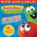 "Nghe nhạc online Veggietales In The House: Bob & Larry""s Playlist nhanh nhất"