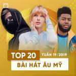 Tải nhạc mới Top 20 Bài Hát Âu Mỹ Tuần 19/2019 Mp3 trực tuyến