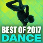 Download nhạc hot Best Of 2017 Dance mới