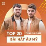 Tải nhạc Top 20 Bài Hát Âu Mỹ Tuần 20/2019 nhanh nhất