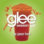 Download nhạc online Le Jazz Hot (Glee Cast Version) (Single) miễn phí