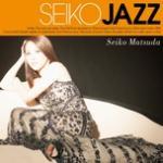 Tải bài hát mới Seiko Jazz Mp3 hot