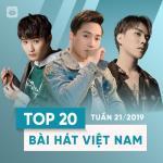 Tải nhạc mới Top 20 Bài Hát Việt Nam Tuần 21/2019 miễn phí