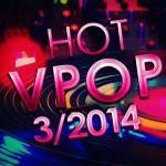 Tải bài hát Mp3 Tuyển Tập Nhạc Hot V-Pop NhacCuaTui (3/2014) hay nhất