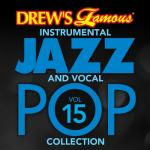 "Nghe nhạc mới Drew""s Famous Instrumental Jazz And Vocal Pop Collection (Vol. 15) online"