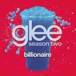 Tải nhạc hay Billionaire (Glee Cast Version) (Single)