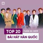 Download nhạc hay Top 20 Bài Hát Hàn Quốc Tuần 22/2019