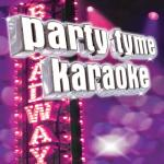 Download nhạc online Party Tyme Karaoke - Show Tunes 3 mới nhất