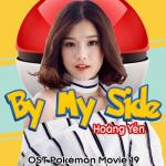 Download nhạc hot By My Side (Pokemon Movie 19 OST) (Single) mới online