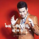 Download nhạc hay Bài Tango Cho Em - Tình Khúc Lam Phương trực tuyến