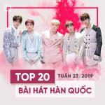 Download nhạc Mp3 Top 20 Bài Hát Hàn Quốc Tuần 23/2019 mới nhất