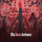 Download nhạc hay 00s Rock Anthems