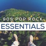 Nghe nhạc hot 90s Pop Rock Essentials chất lượng cao