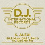 Download nhạc online Stick Music (Vol. 1 / Pt. 1 / K. Alexi Mix #1) (Single) nhanh nhất